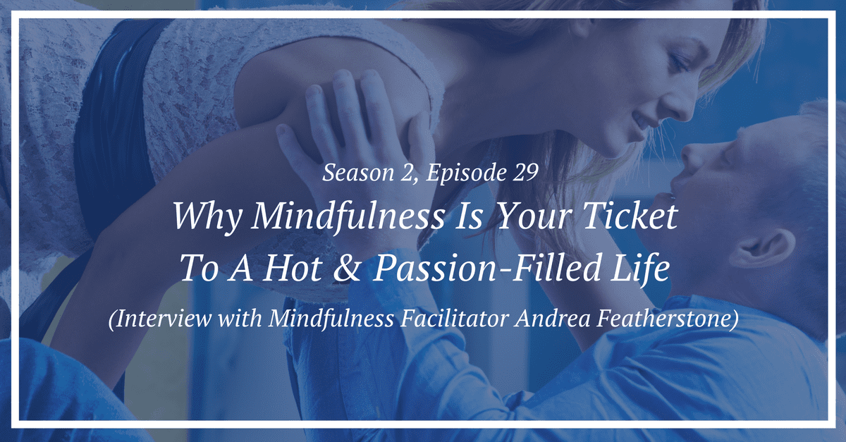 sex and mindfulness