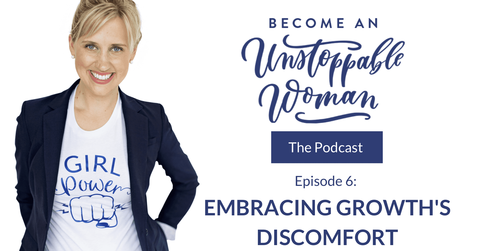 embracing growth's discomfort